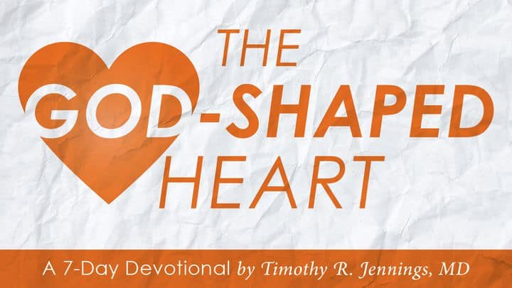 Daily Devotional: The God-Shaped Heart