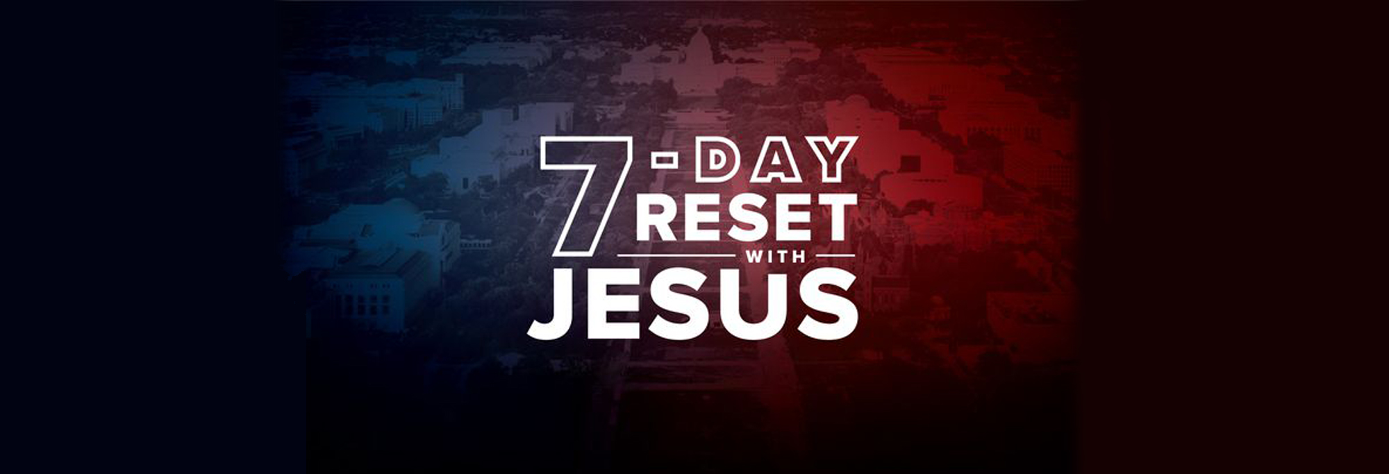 Daily Devotional - 7-Day Reset With Jesus